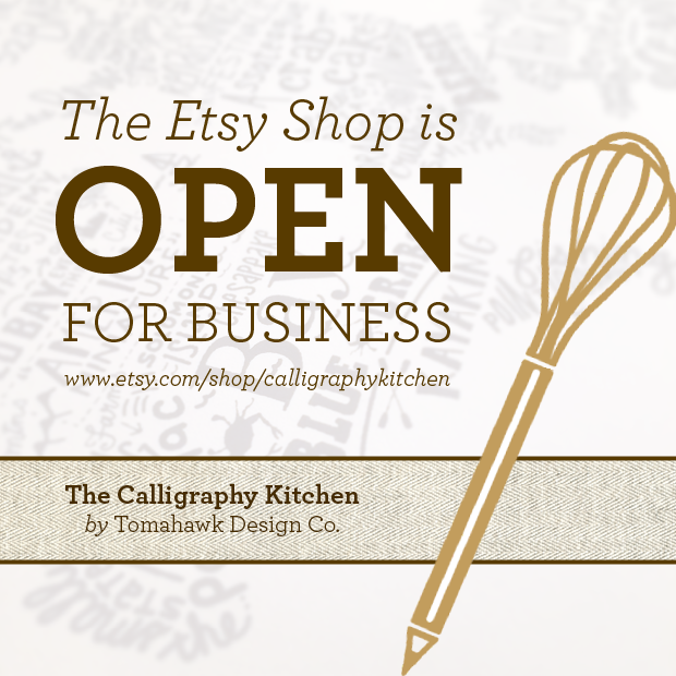 Open for business tomahawk design co Calligraphy baltimore